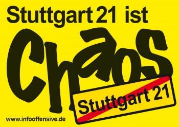 Stuttgart 21 ist Chaos